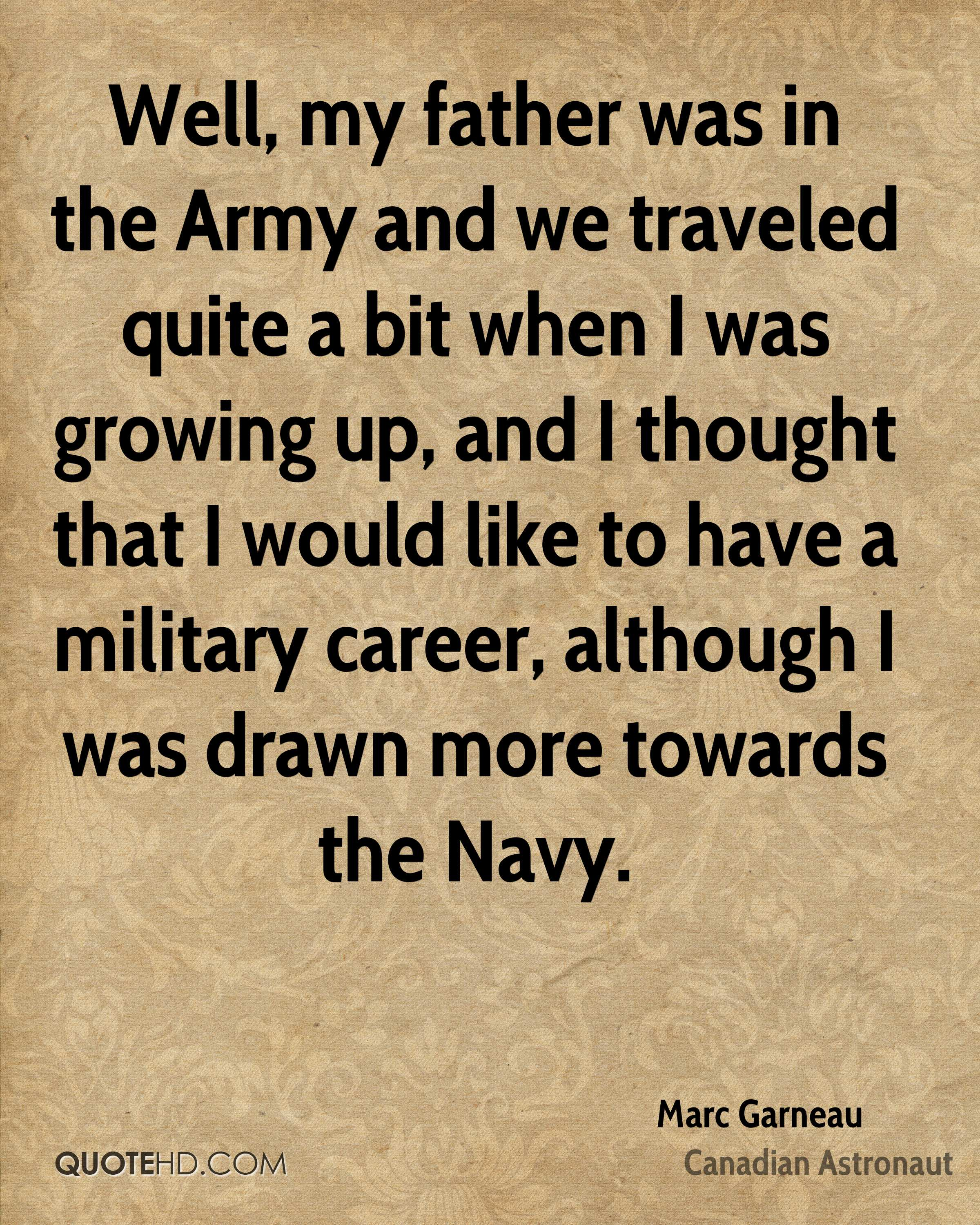 Military Father Daughter Quotes: Marc Garneau Quotes
