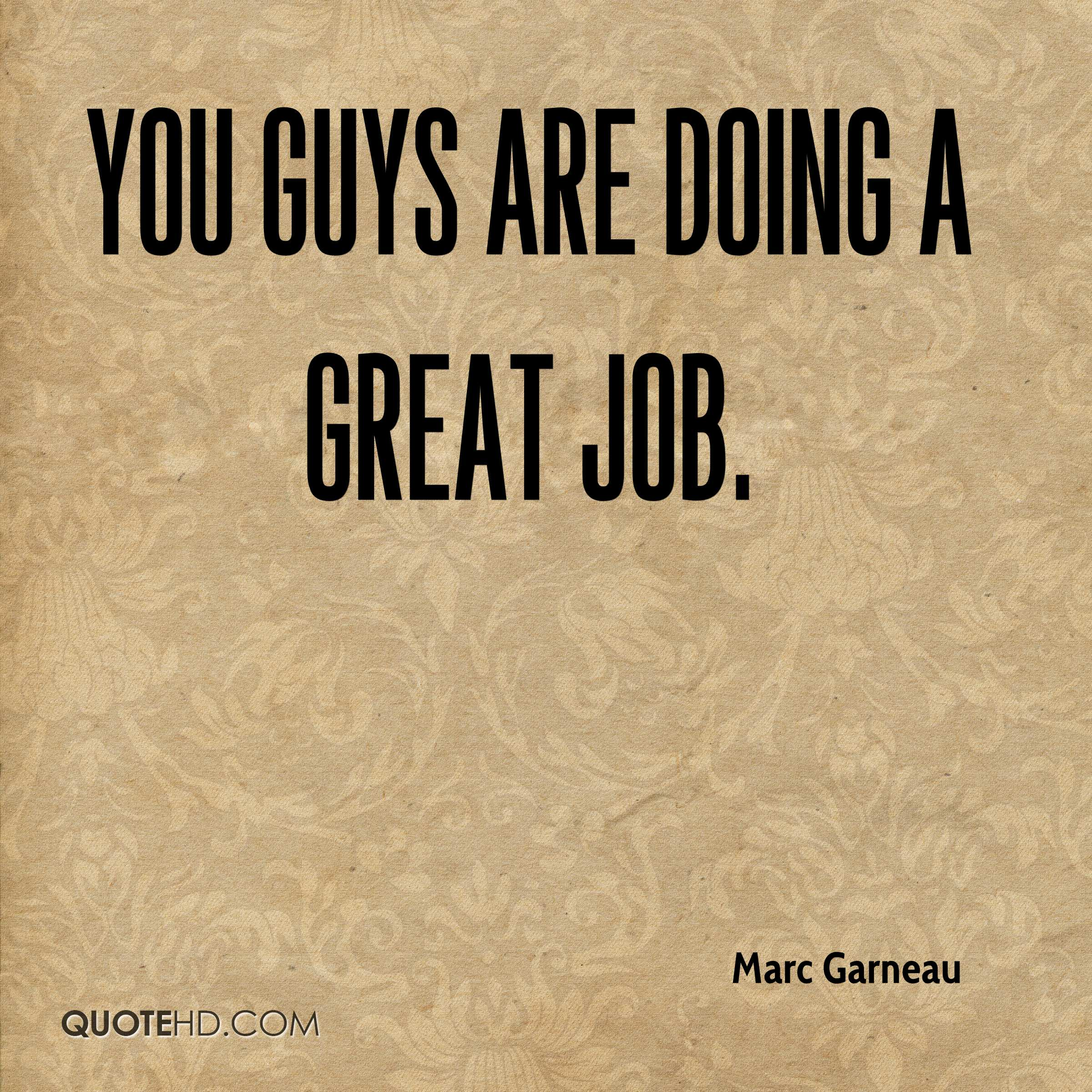 Great Job Quotes You Are Doing A Great Job Quotes