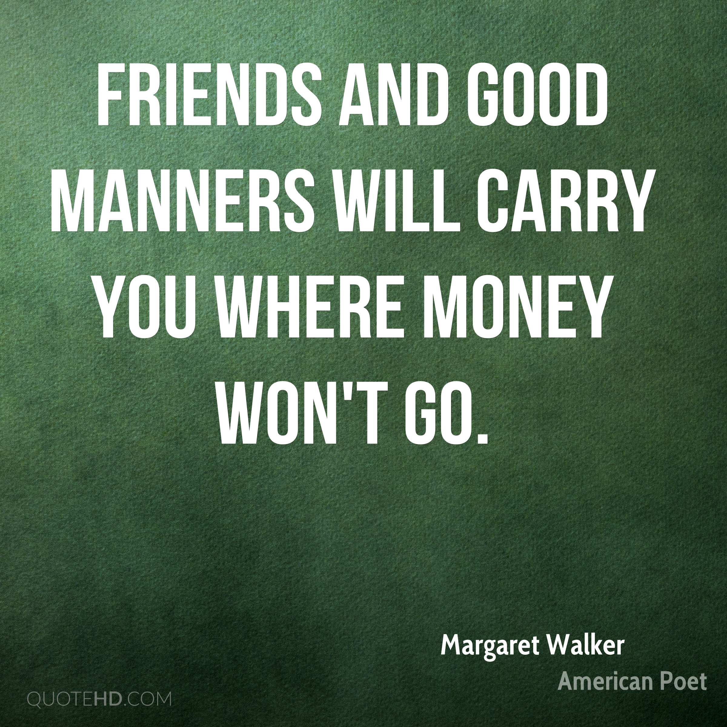 Money And Friends Quotes: Margaret Walker Money Quotes