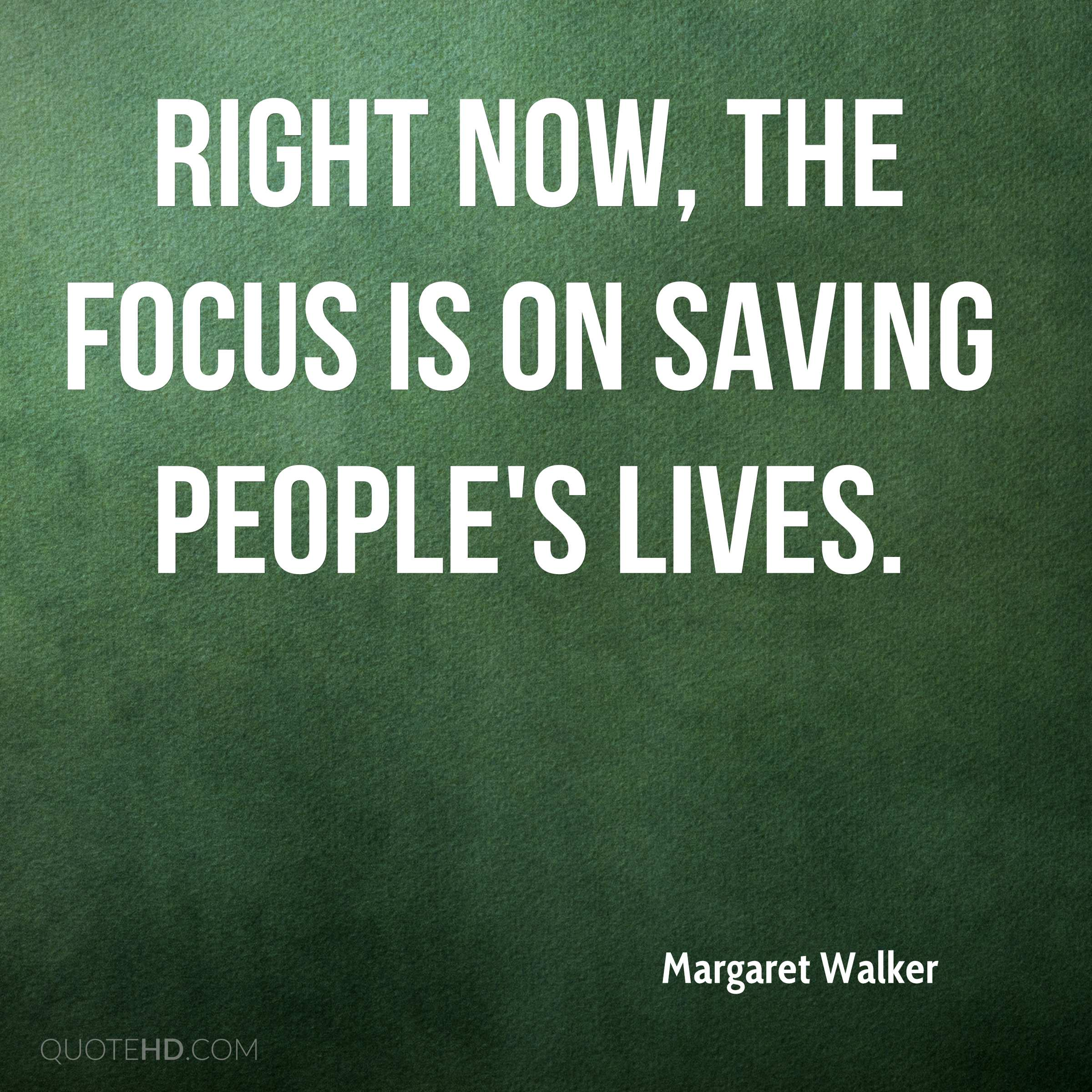 Saving Quotes: Margaret Walker Quotes