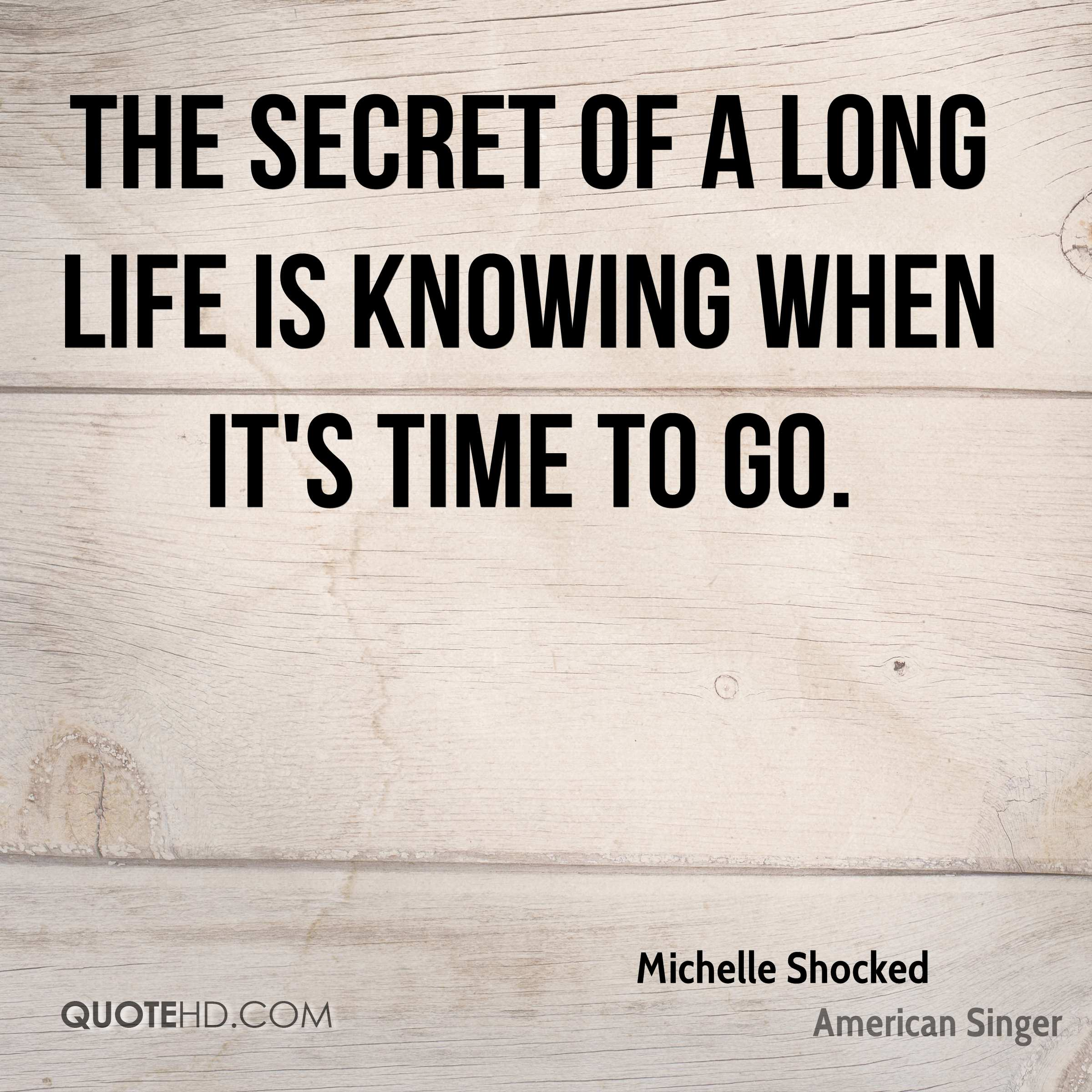 Its Been A Long Time Quotes: Michelle Shocked Quotes