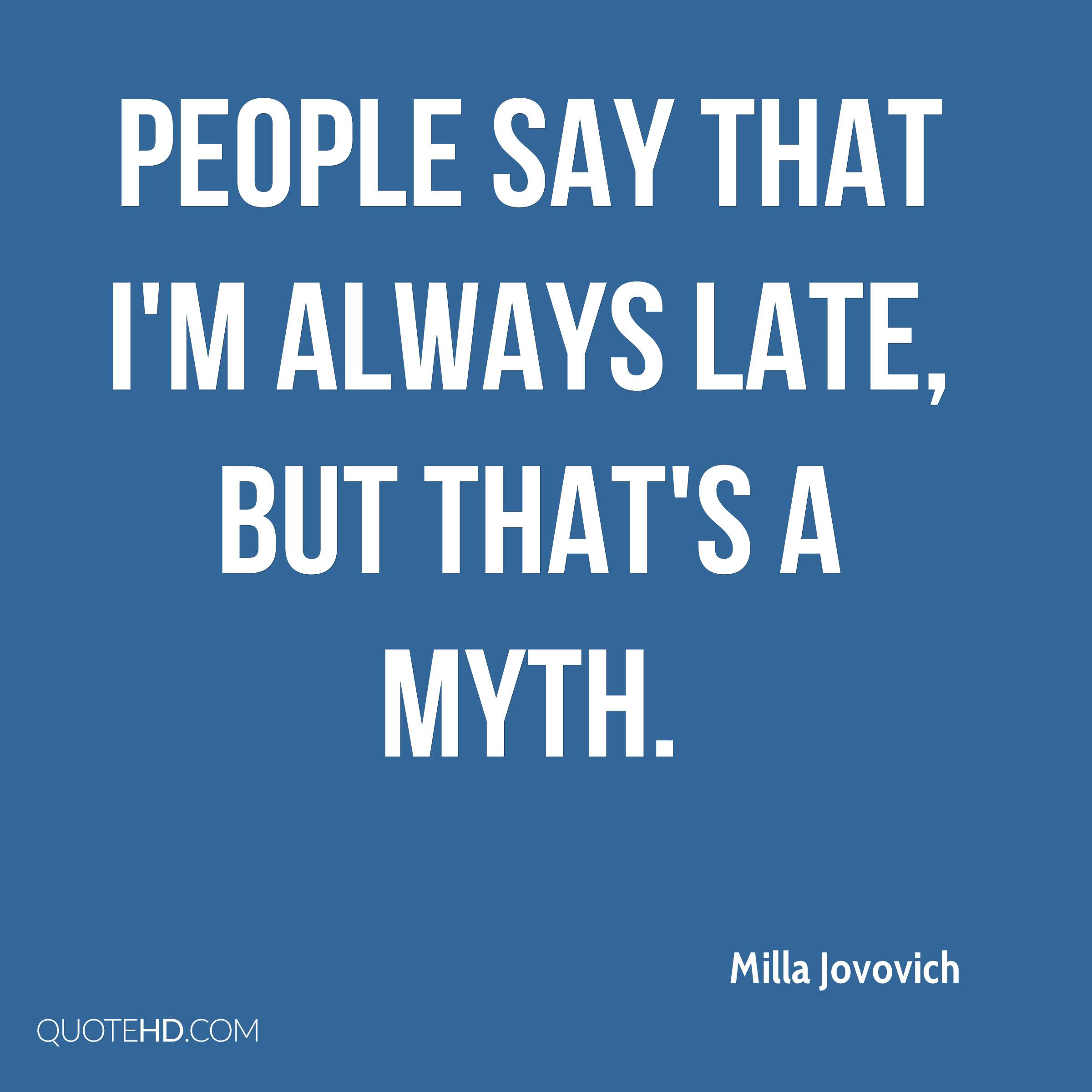 Late Quotes Milla Jovovich Quotes  Quotehd