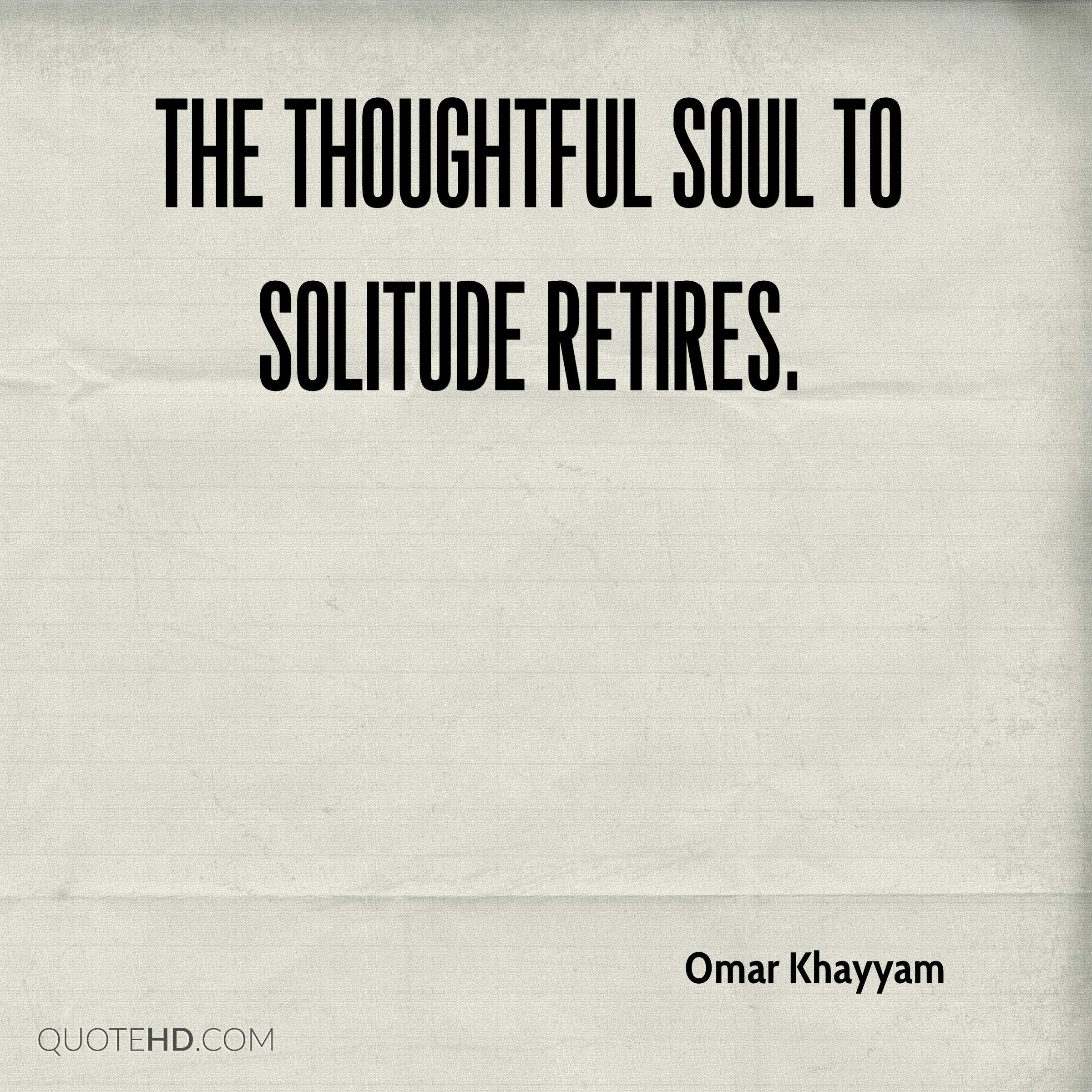 Thoughtful Quotes Omar Khayyam Quotes  Quotehd