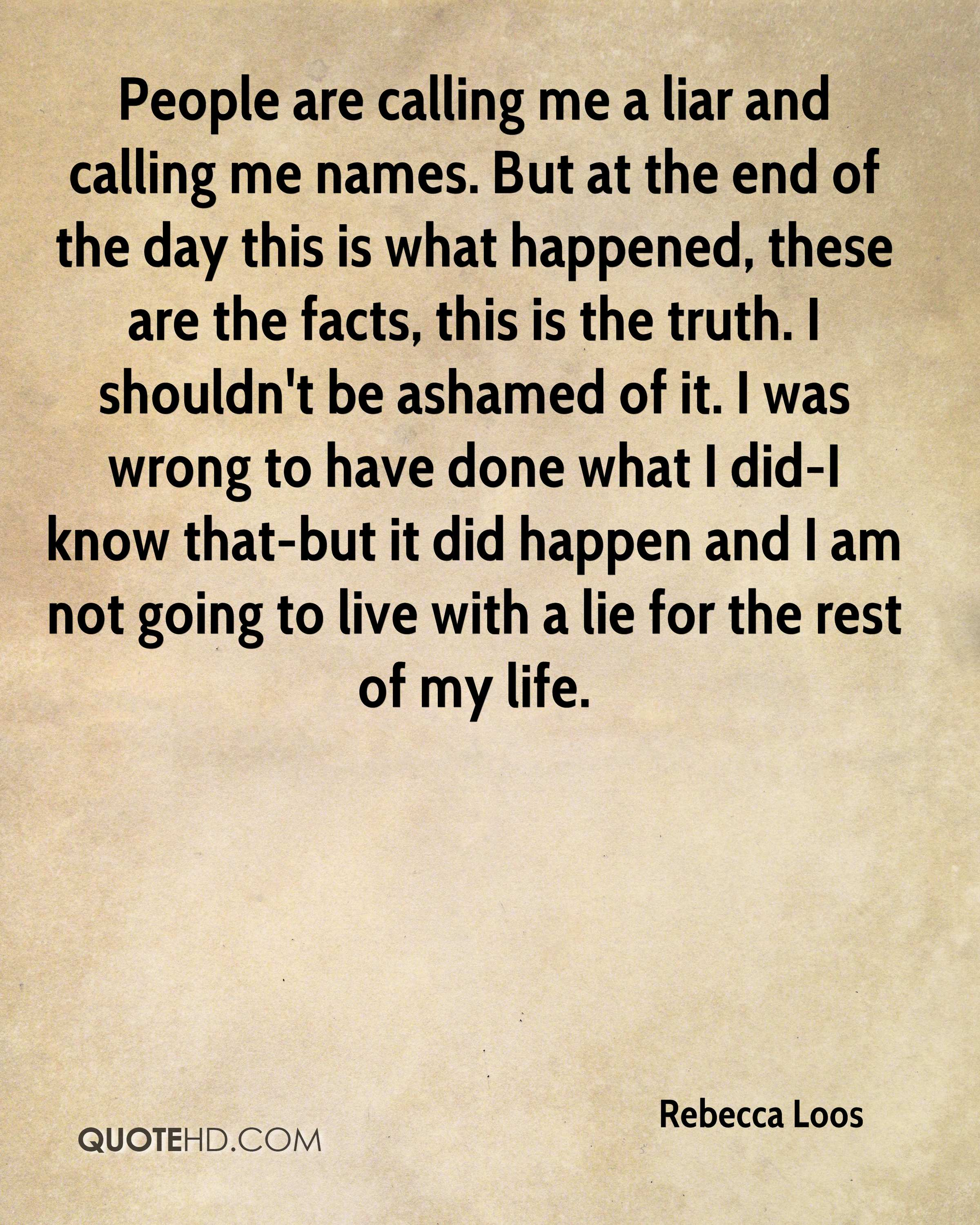 The Truth Of Life Quotes Rebecca Loos Life Quotes  Quotehd