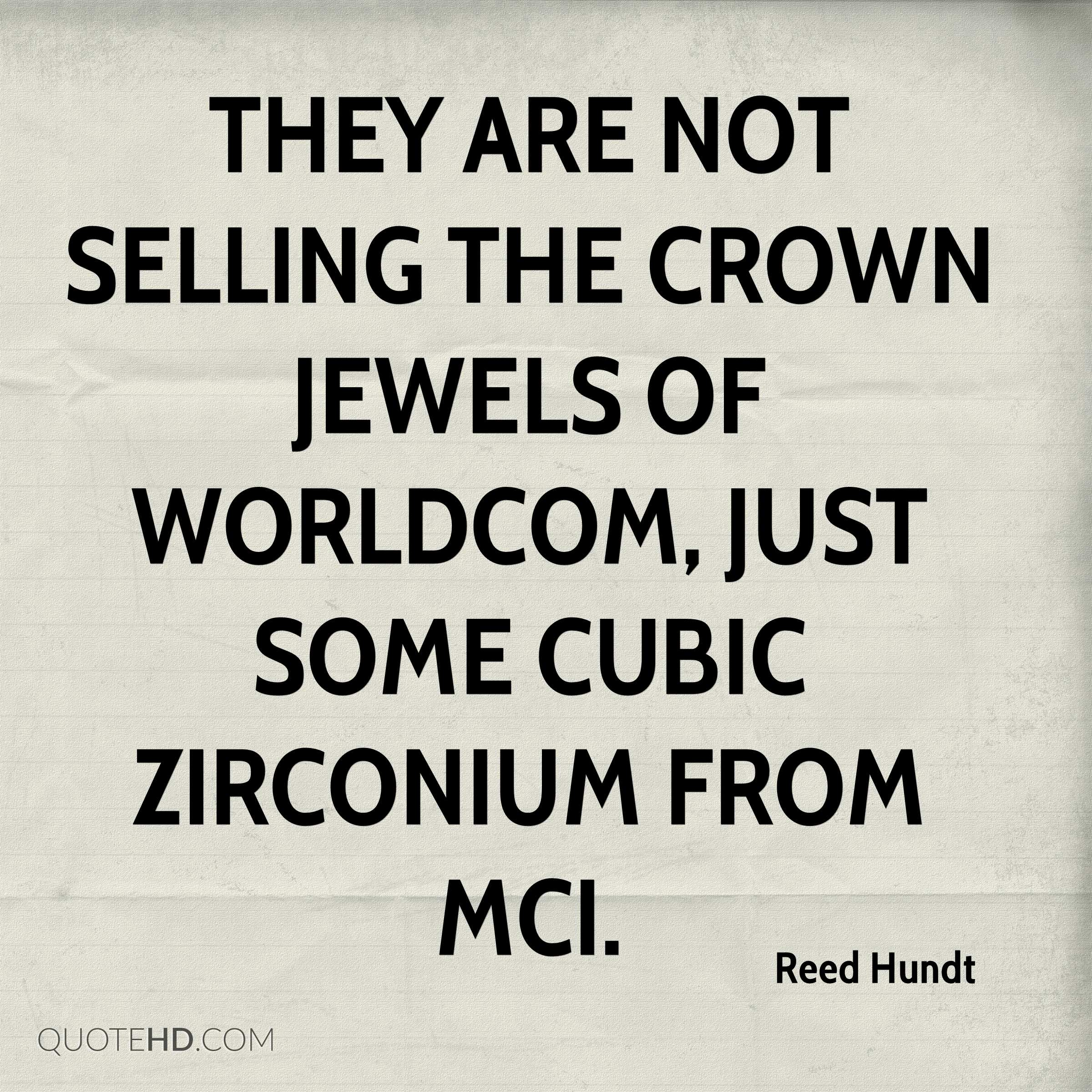 They are not selling the crown jewels of WorldCom, just some cubic zirconium from MCI.