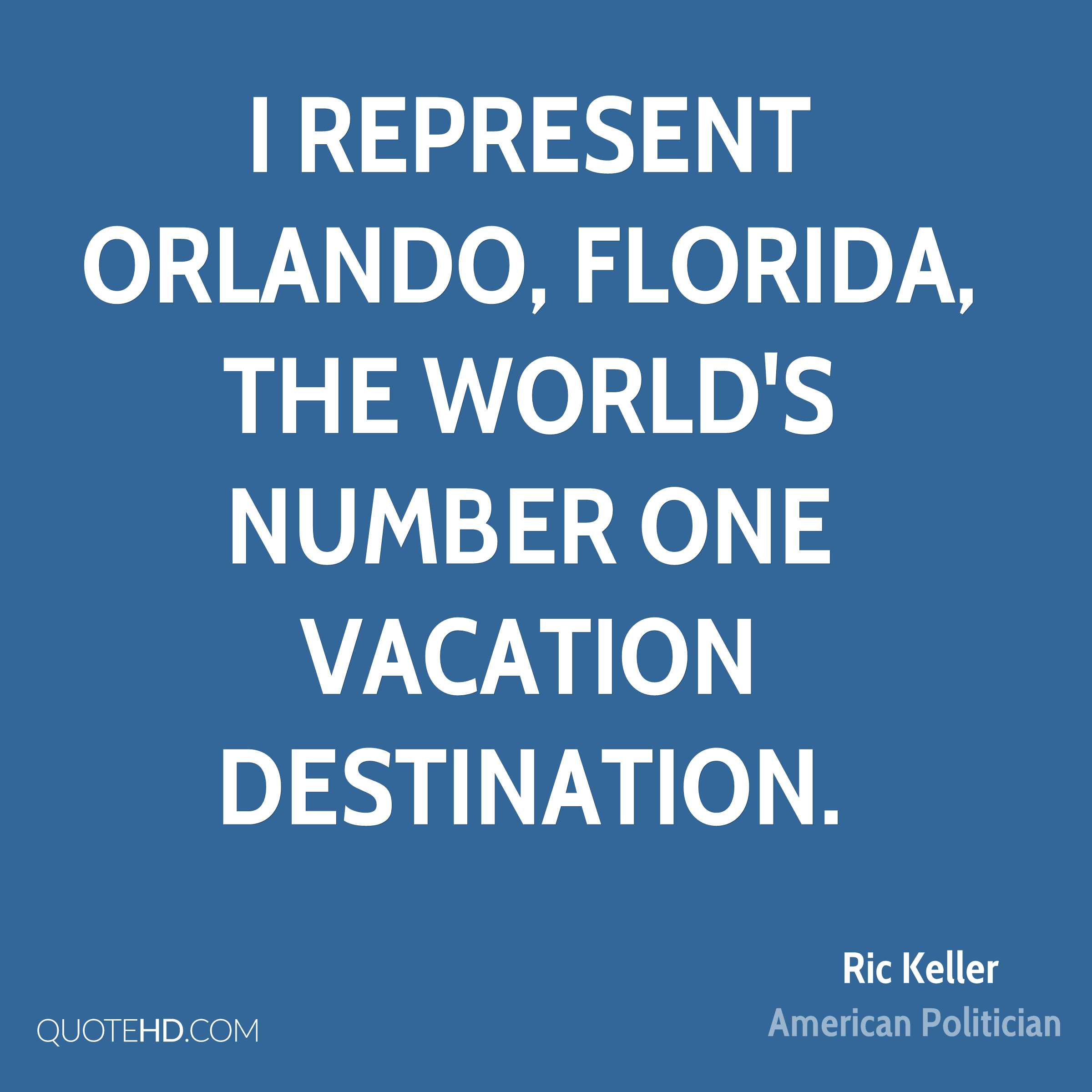 Ric keller quotes quotehd for Number one travel destination