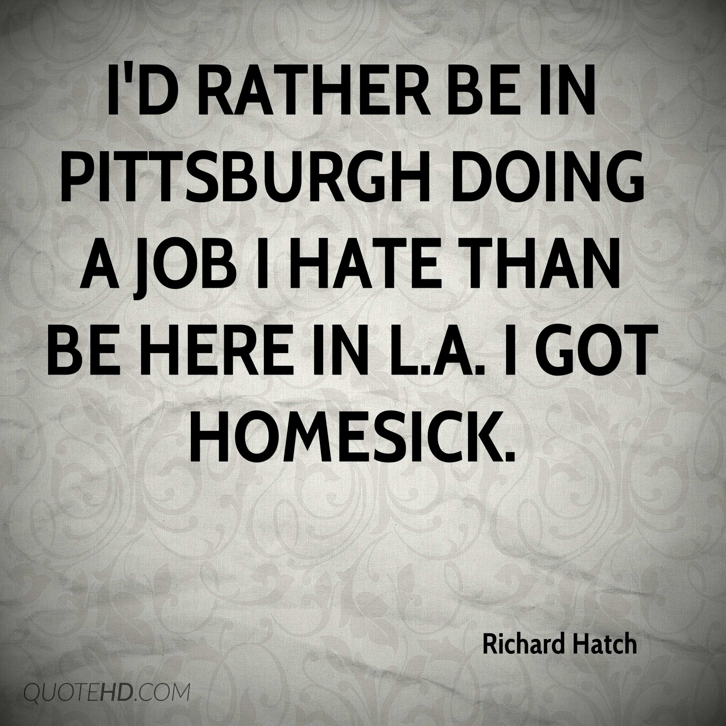 Pittsburgh Quotes Richard Hatch Quotes  Quotehd