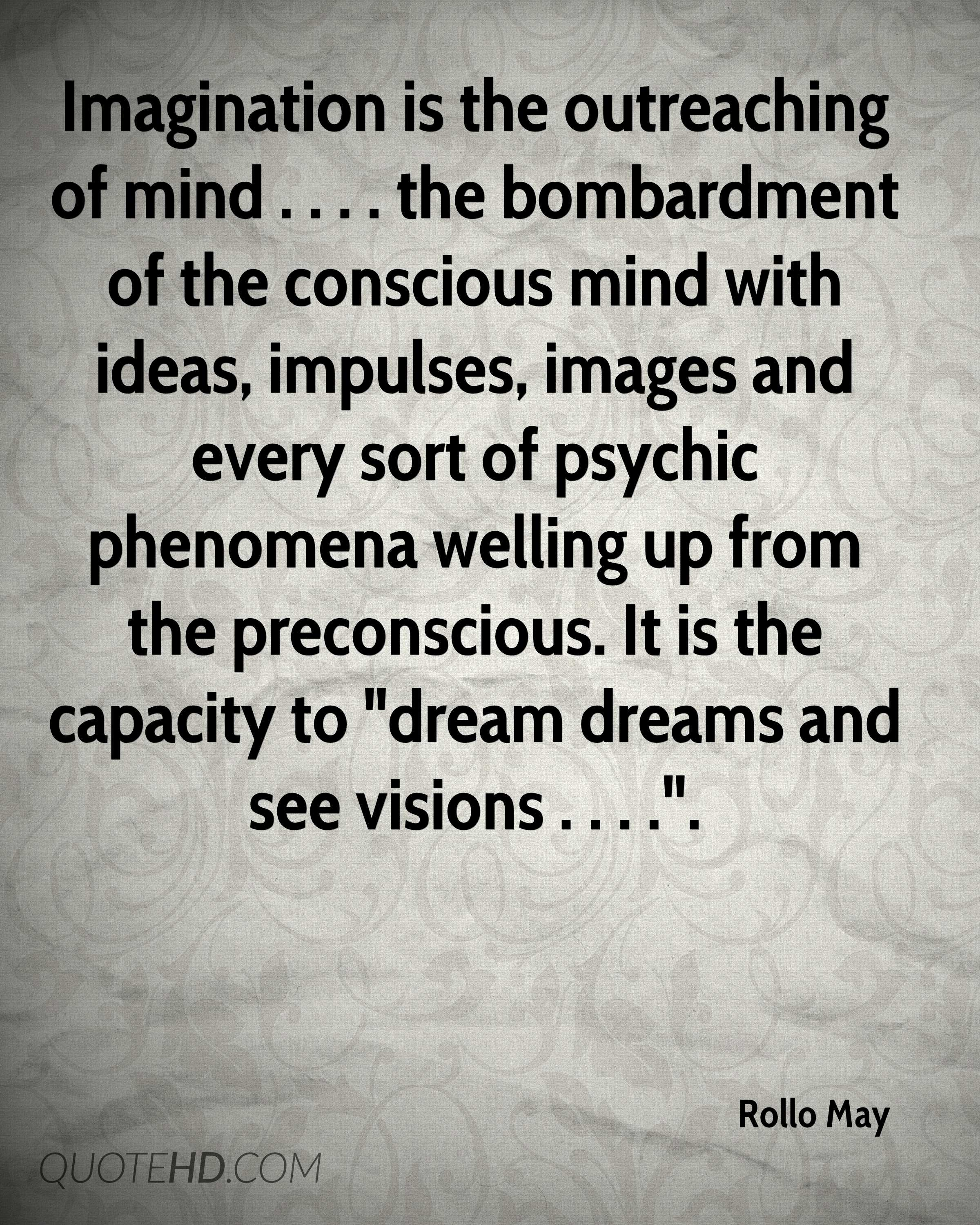 Psychic Quotes Rollo May Quotes  Quotehd