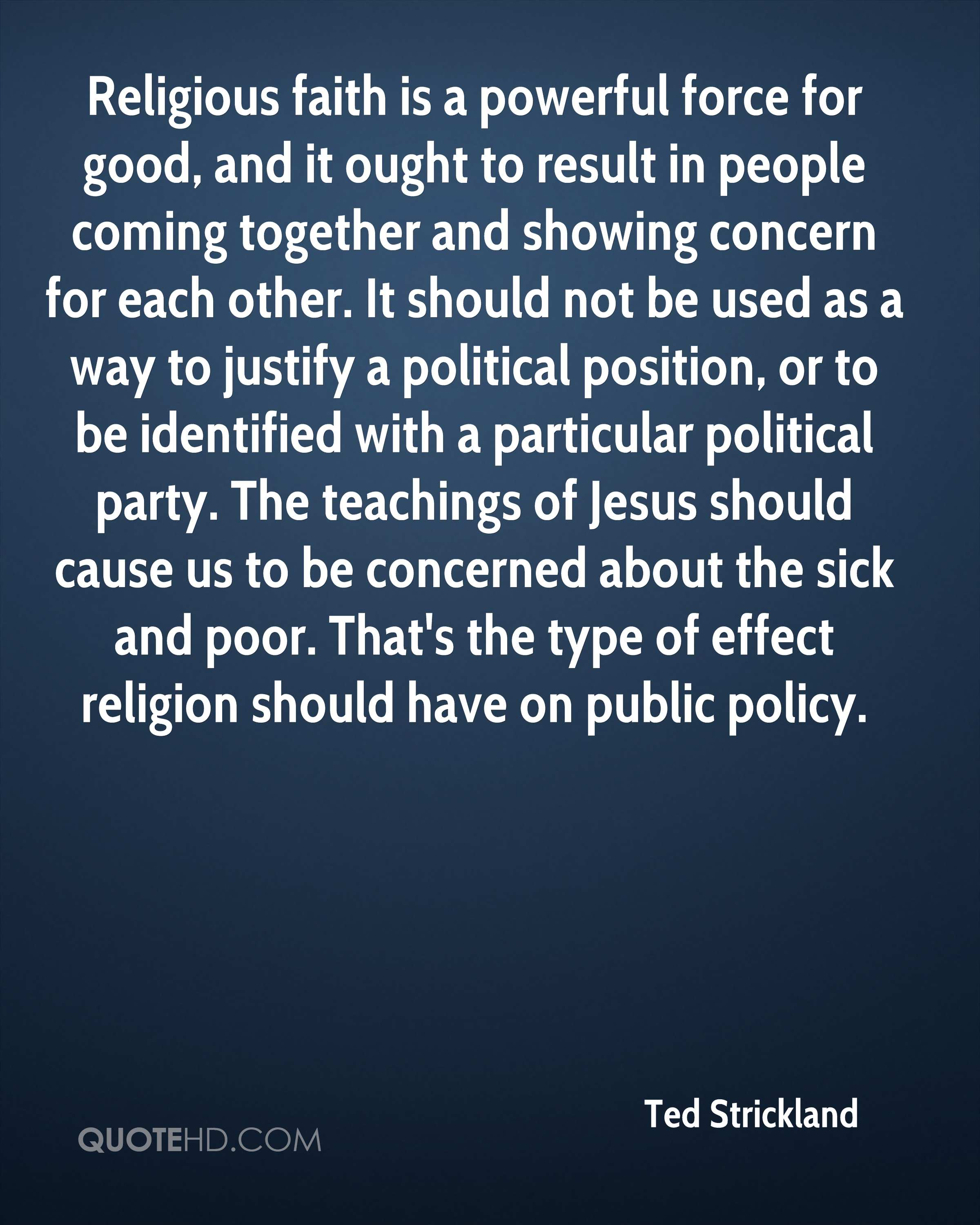Religious Quotes About Faith Ted Strickland Faith Quotes  Quotehd