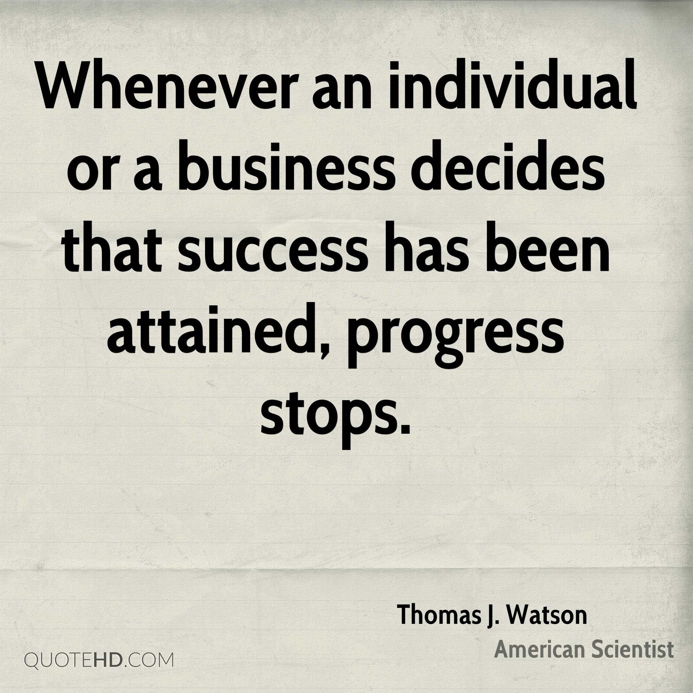 Progress Quotes Thomas Jwatson Success Quotes  Quotehd