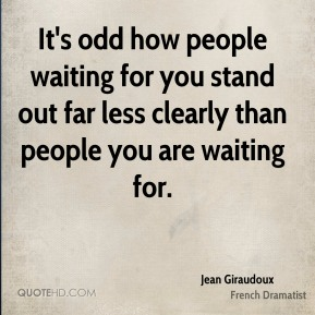 It's odd how people waiting for you stand out far less clearly than people you are waiting for.