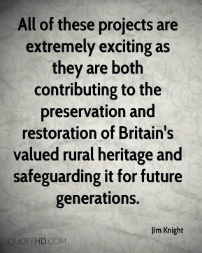 All of these projects are extremely exciting as they are both contributing to the preservation and restoration of Britain's valued rural heritage and safeguarding it for future generations.