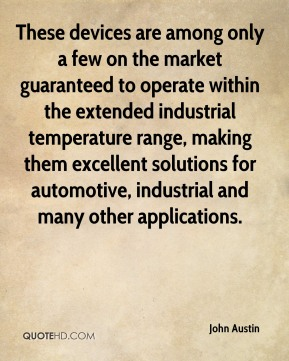 These devices are among only a few on the market guaranteed to operate within the extended industrial temperature range, making them excellent solutions for automotive, industrial and many other applications.