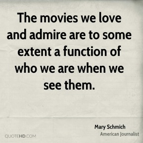 The movies we love and admire are to some extent a function of who we are when we see them.