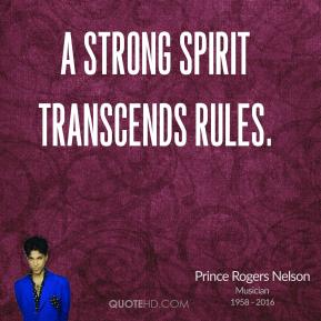 A strong spirit transcends rules.