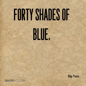 Rip Torn  - Forty Shades of Blue.