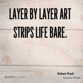 Layer by layer art strips life bare.
