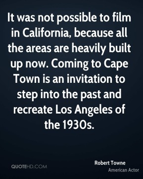 It was not possible to film in California, because all the areas are heavily built up now. Coming to Cape Town is an invitation to step into the past and recreate Los Angeles of the 1930s.