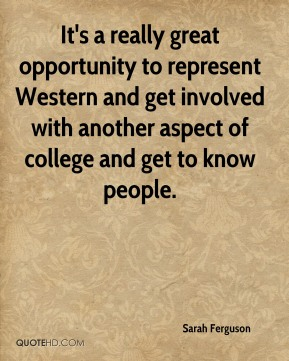 Sarah Ferguson  - It's a really great opportunity to represent Western and get involved with another aspect of college and get to know people.