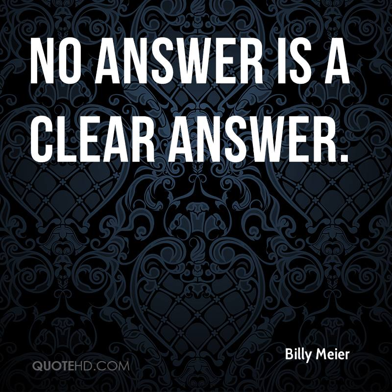 No answer is a clear answer.