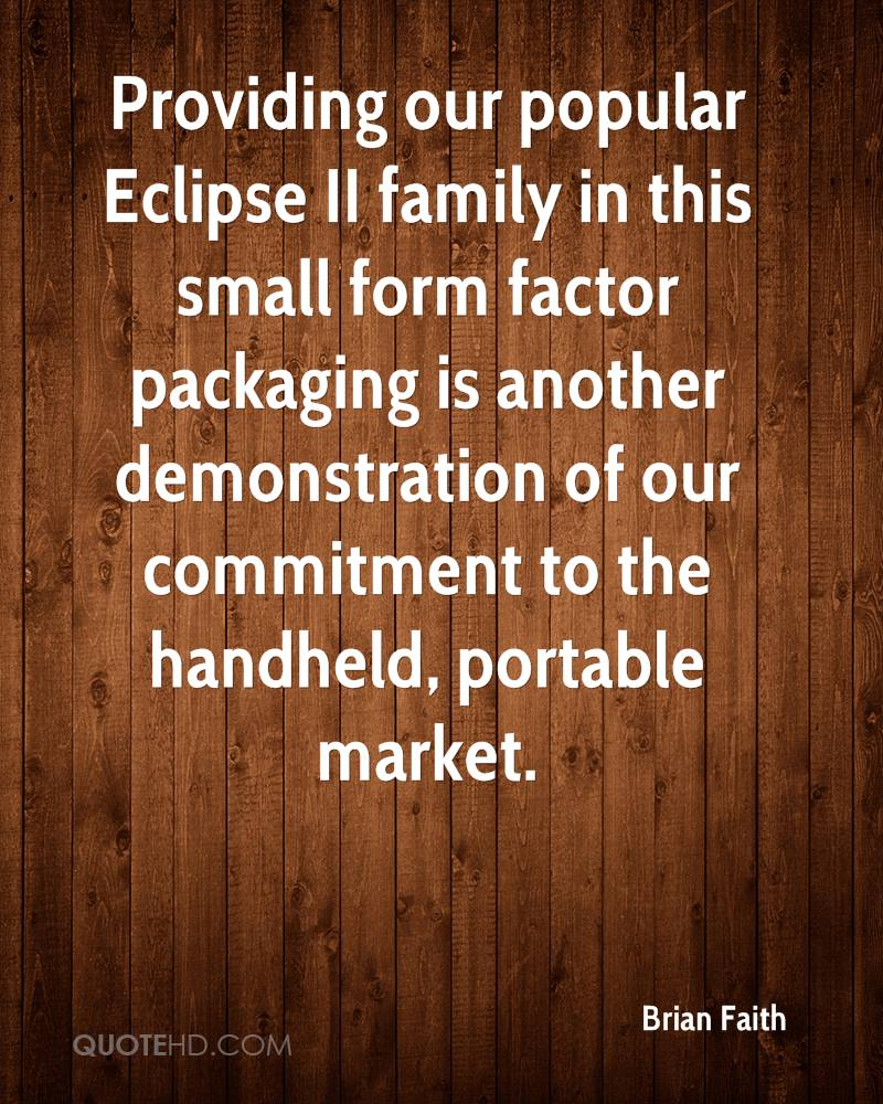 Providing our popular Eclipse II family in this small form factor packaging is another demonstration of our commitment to the handheld, portable market.