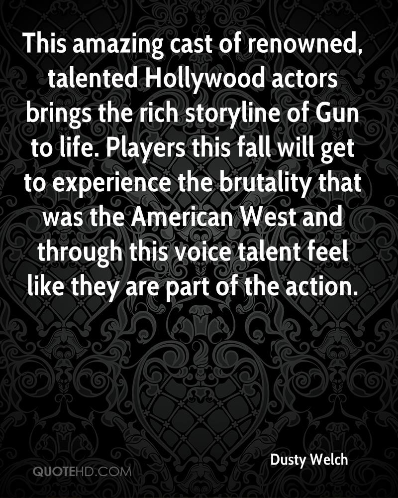 This amazing cast of renowned, talented Hollywood actors brings the rich storyline of Gun to life. Players this fall will get to experience the brutality that was the American West and through this voice talent feel like they are part of the action.