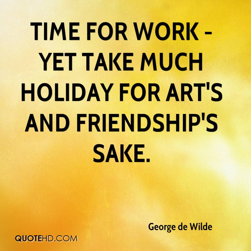 george de wilde friendship quotes quotehd