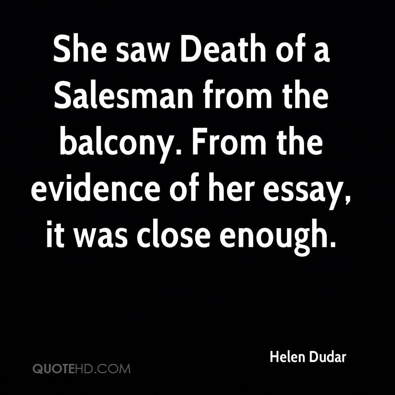 Helen Dudar Quotes QuoteHD Enchanting Death Of A Salesman Quotes