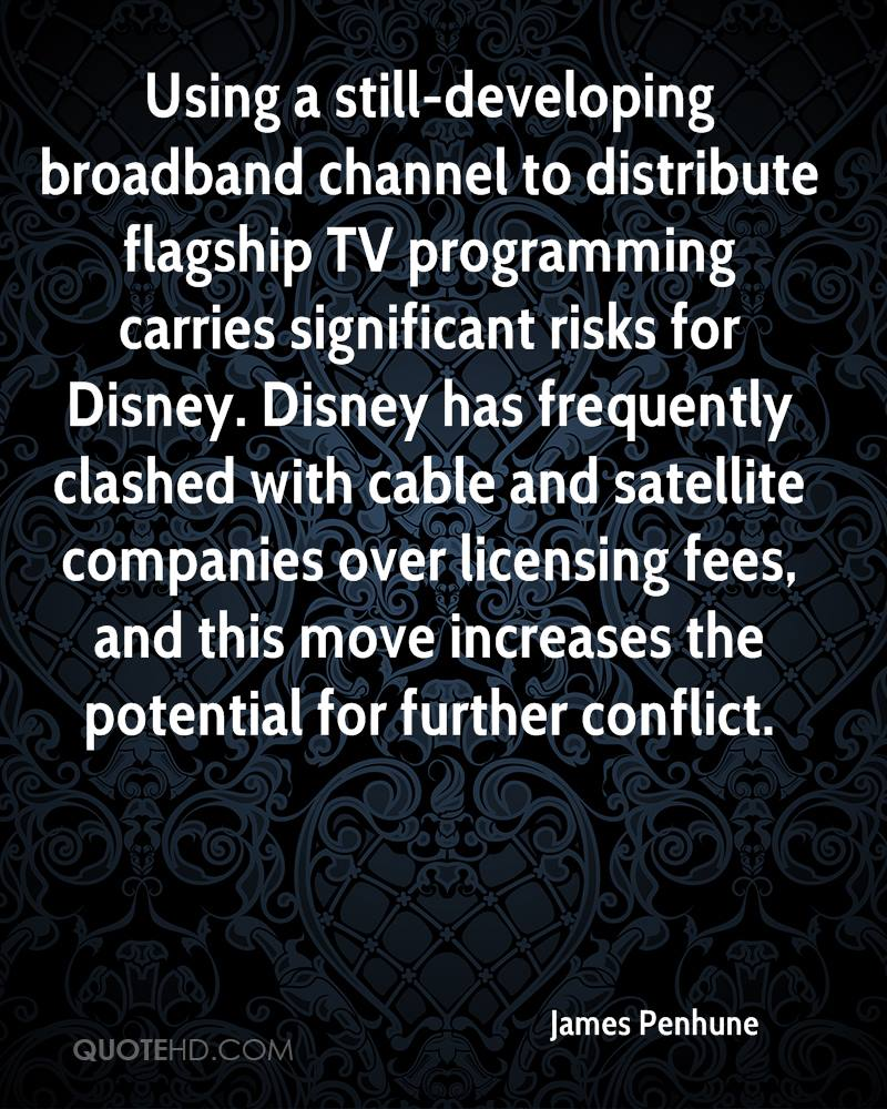 Using a still-developing broadband channel to distribute flagship TV programming carries significant risks for Disney. Disney has frequently clashed with cable and satellite companies over licensing fees, and this move increases the potential for further conflict.