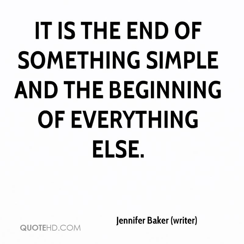 Jennifer Baker Writer Quotes QuoteHD Best End Quotes