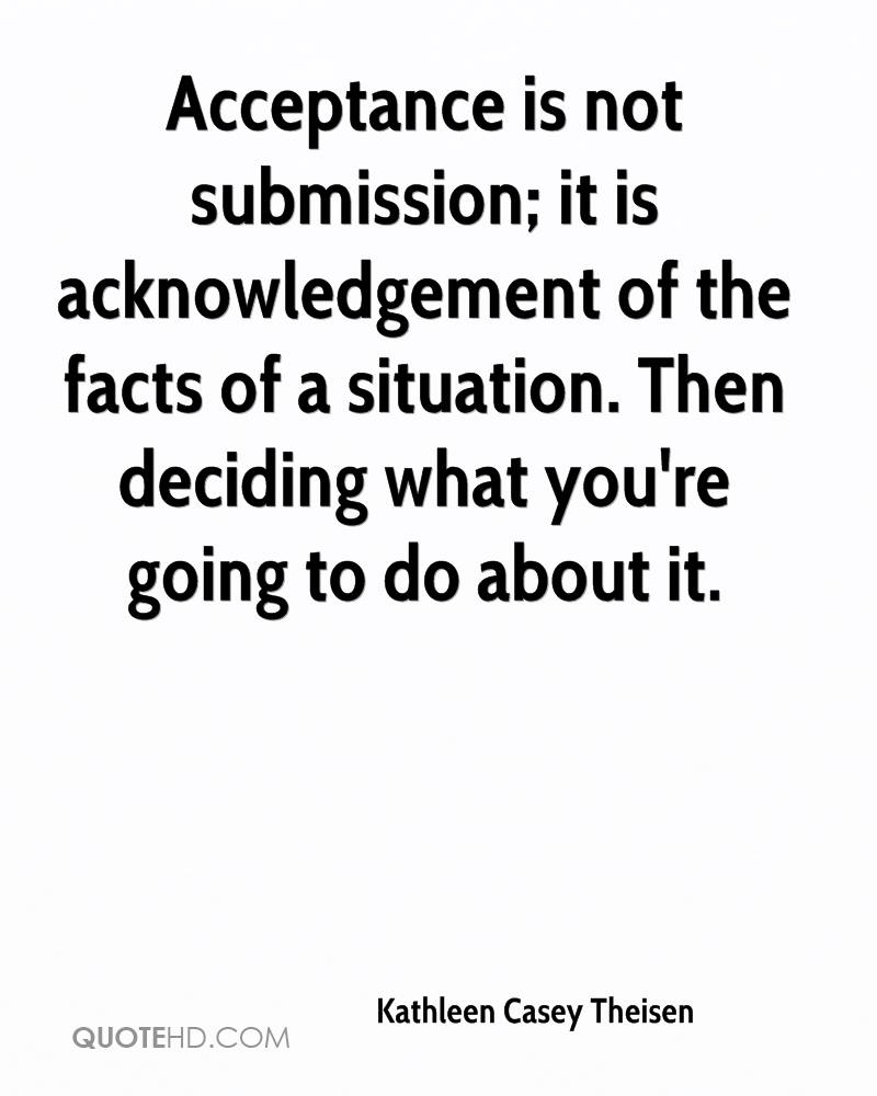Acceptance Quotes Kathleen Casey Theisen Quotes  Quotehd
