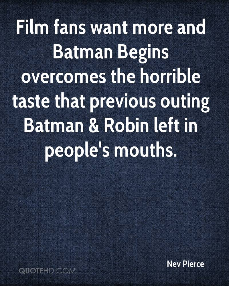 Film fans want more and Batman Begins overcomes the horrible taste that previous outing Batman & Robin left in people's mouths.