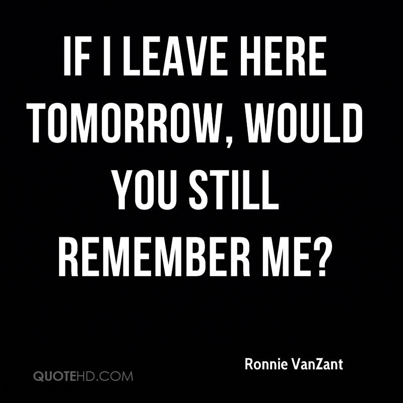 Ronnie VanZant Quotes QuoteHD Cool Ronnie Van Zant Quotes