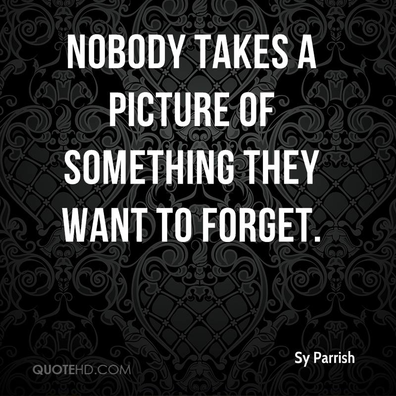 Sy Quotes | Sy Parrish Quotes Quotehd
