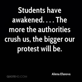 Aliena Efanova - Students have awakened. . . . The more the authorities crush us, the bigger our protest will be.