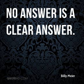 Billy Meier - No answer is a clear answer.