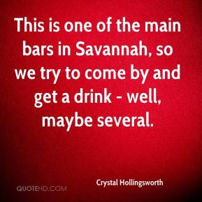 Crystal Hollingsworth - This is one of the main bars in Savannah, so we try to come by and get a drink - well, maybe several.