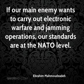 Ebrahim Mahmoudzadeh - If our main enemy wants to carry out electronic warfare and jamming operations, our standards are at the NATO level.
