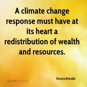 Emma Brindal - A climate change response must have at its heart a redistribution of wealth and resources.