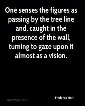 Frederick Hart - One senses the figures as passing by the tree line and, caught in the presence of the wall, turning to gaze upon it almost as a vision.