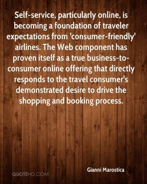 Gianni Marostica - Self-service, particularly online, is becoming a foundation of traveler expectations from 'consumer-friendly' airlines. The Web component has proven itself as a true business-to-consumer online offering that directly responds to the travel consumer's demonstrated desire to drive the shopping and booking process.