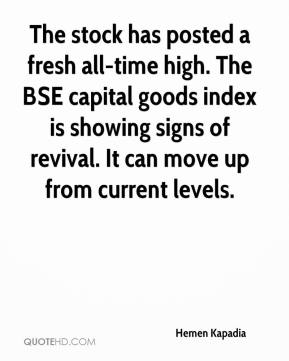 Hemen Kapadia - The stock has posted a fresh all-time high. The BSE capital goods index is showing signs of revival. It can move up from current levels.