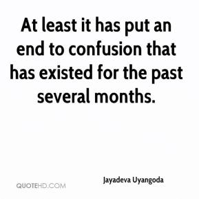 Jayadeva Uyangoda  - At least it has put an end to confusion that has existed for the past several months.