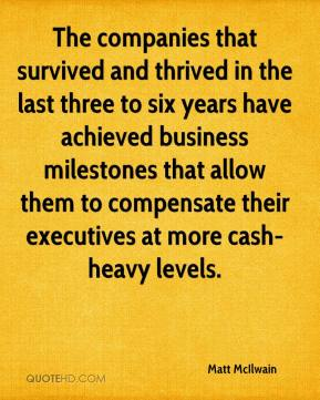 Matt McIlwain  - The companies that survived and thrived in the last three to six years have achieved business milestones that allow them to compensate their executives at more cash-heavy levels.