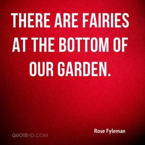 Rose Fyleman - There are fairies at the bottom of our garden.
