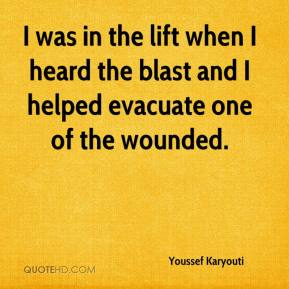 Youssef Karyouti  - I was in the lift when I heard the blast and I helped evacuate one of the wounded.
