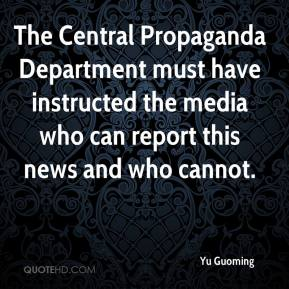 Yu Guoming  - The Central Propaganda Department must have instructed the media who can report this news and who cannot.
