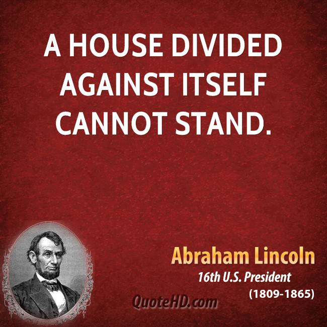 a house divided cannot stand quote meaning 2