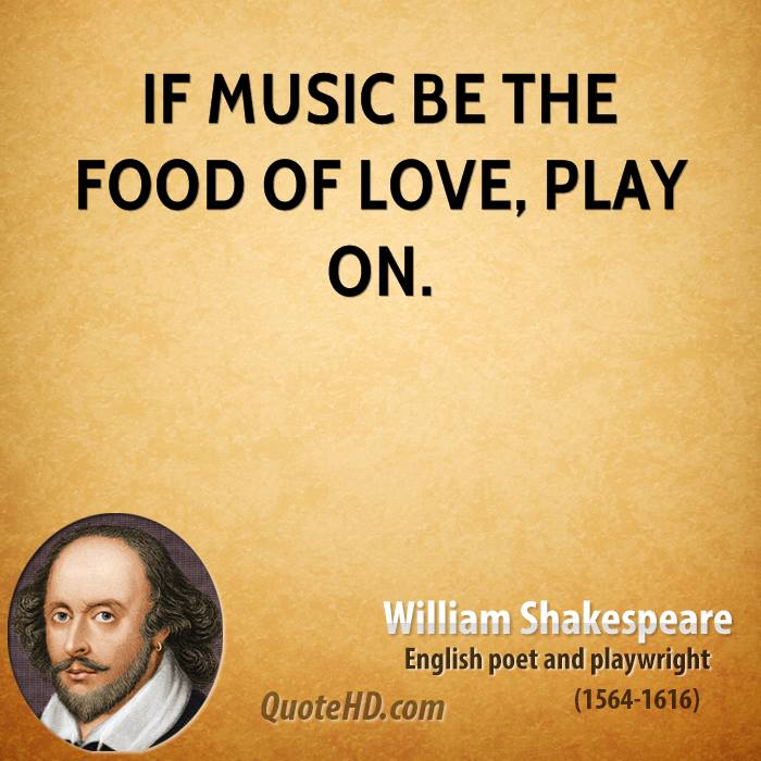 William Shakespeare Music Quotes QuoteHD Awesome Quotes About Play